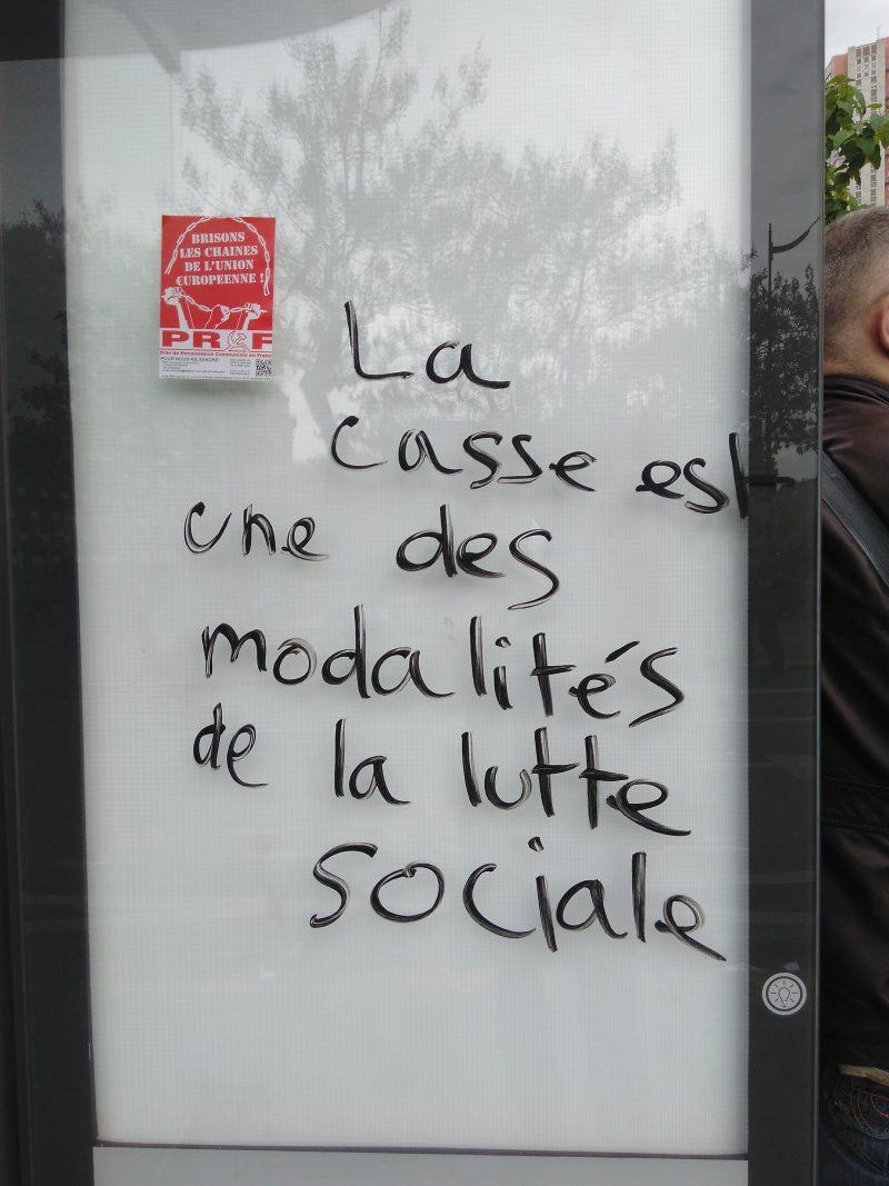 La casse est une des modalités de la lutte sociale