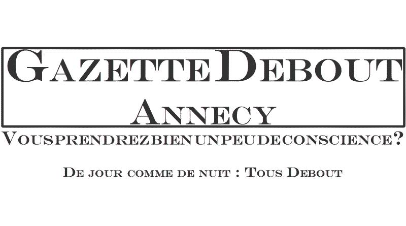 Gazette Debout Annecy
