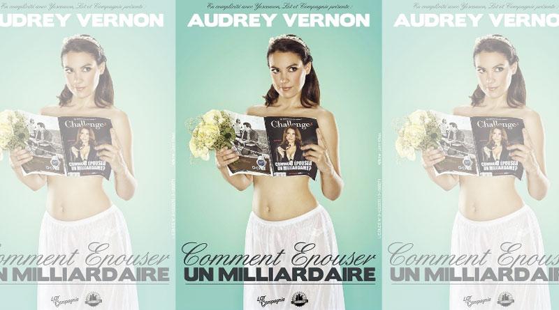 Audrey Vernon, affiche 'Comment épouser un milliardaire'